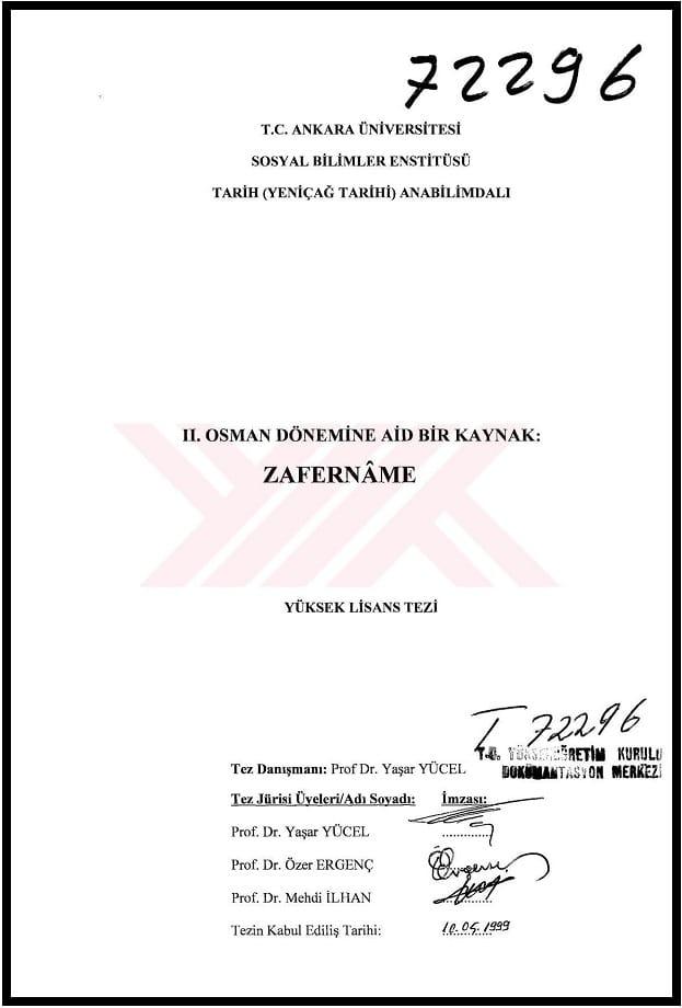 Zeynep Türk Sarıışık. II. Osman dönemine ait bir kaynak: Zafernâme. Yüksek lisans tezi (1998)