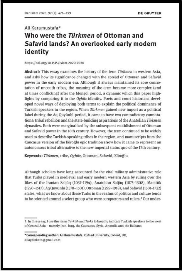 Ali Karamustafa. Who were the Türkmen of Ottoman and Safavid lands? An overlooked early modern identity (2020)