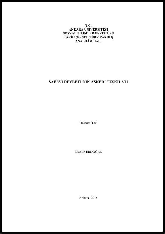 Eralp Erdoğan. Safevi Devleti'nin askeri teşkilatı. Doktora tezi (2015)