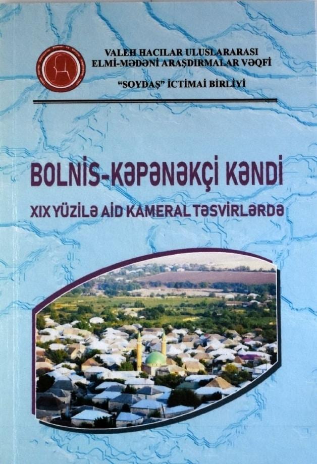 Hacıyev V. Ə. Bolnis-Kəpənəkçi kəndi XIX yüzilə aid kameral təsvirlərdə (2019)