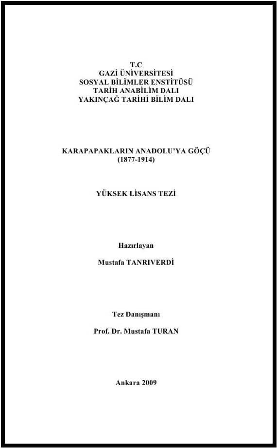 Mustafa Tanrıverdi. Karapapakların Anadolu'ya göçü (1877-1914). Yüksek lisans tezi (2009)